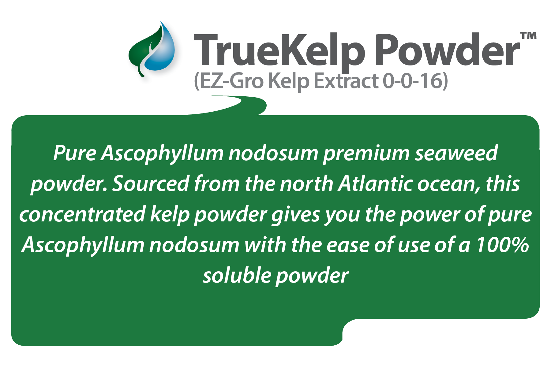 What is TrueKelp™ Powder 0-0-16